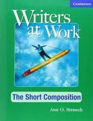 Writers at Work. Short Composition