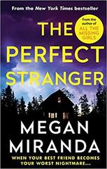 The Perfect Stranger : A twisting, compulsive read perfect for fans of Paula Hawkins and Gillian Flynn
