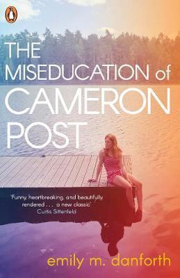 Kitab The Miseducation of Cameron Post | Emily Danforth
