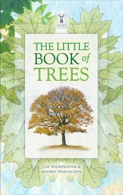 Kitab The Little Book of Trees   Caz Buckingham ,Andrea Pinnington