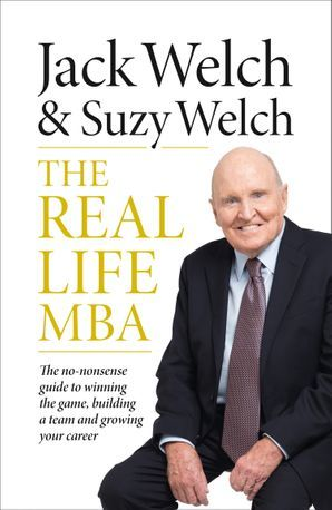 Kitab The Real-Life MBA   Jack Welch , With Suzy Welch