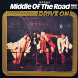 Middle Of The Road / Drive On (LP)
