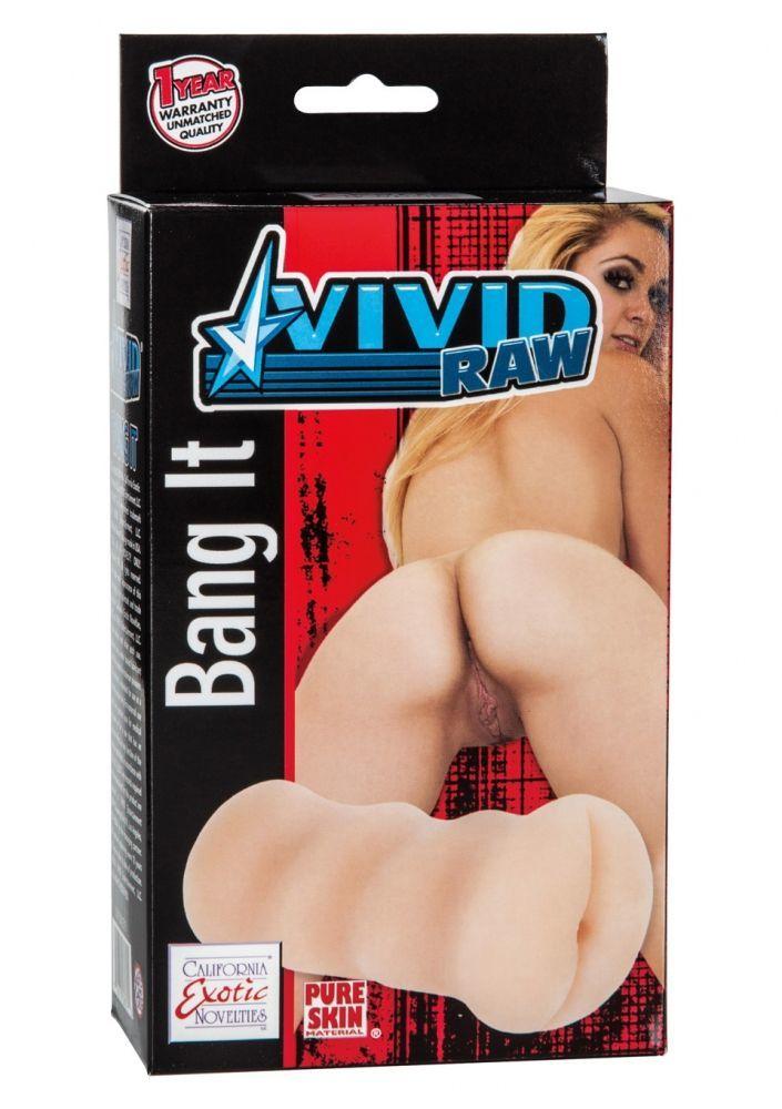 Мастурбаторы: Мастурбатор-анус Vivid Raw Bang It