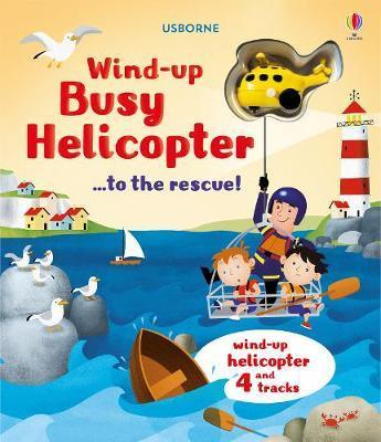 Kitab Wind-Up Busy Helicopter... to the Rescue | Fiona Watt