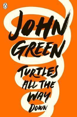 Kitab Turtles All the Way Down | John Green
