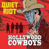 Quiet Riot / Hollywood Cowboys (LP)