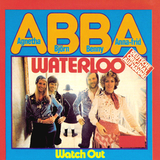 ABBA / Waterloo (German Version) + Watch Out (7' Vinyl Single)