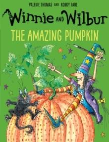 Kitab Winnie and Wilbur: The Amazing Pumpkin   Valerie Thomas