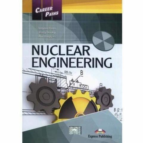 Nuclear Engineering (esp). Student's book. Учебник