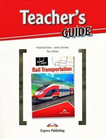 RAIL TRANSPORTATION  Teacher's Guide
