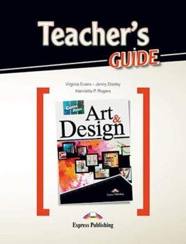 Art & design (esp). Teacher's Guide. Книга для учителя
