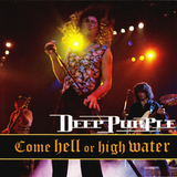 Deep Purple / Come Hell Or High Water (CD)