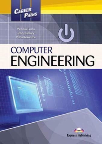 Computer Engineering (Esp). Student's Book. Учебник