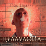 Tequilajazzz / Целлулоид (LP)