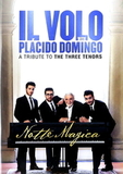 Il Volo With Placido Domingo / Notte Magica - A Tribute To The Three Tenors (DVD)