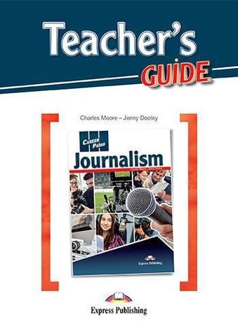 Career Paths: Journalism - Teacher's Guide