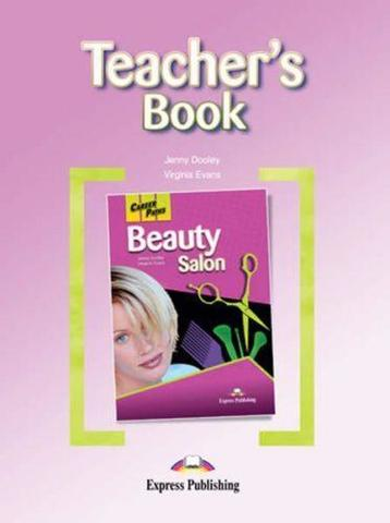 Beauty Salon. Teacher's Book. Книга для учителя