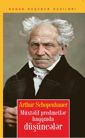 Kitab Müxtəlif predmetlər haqqında düşüncələr   Artur Şopenhauer