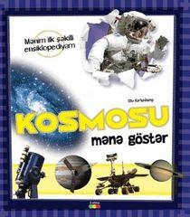 Kosmosu mənə göstər