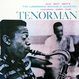 The Lawrence Marable Quartet Featuring James Clay ‎/ Tenorman (LP)