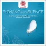 Jens Buchert / Flowing Into Silence (Deep Relaxing Music With The Sound Of Water, Rain And Ocean Waves)(CD)