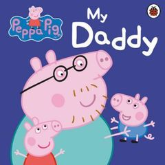 My Daddy : My Daddy Board Book