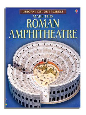 Kitab Make This Roman Amphitheatre   Iain Ashman