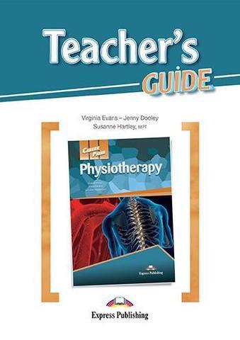 Physiotherapy (esp). Teacher's guide. Книга для учителя