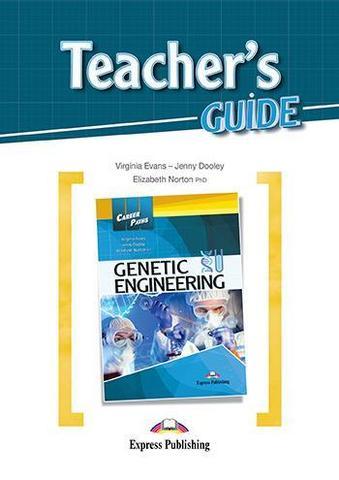 GENETIC ENGINEERING Teacher's Guide