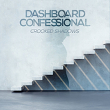 Dashboard Confessional / Crooked Shadows (LP)