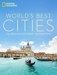World's Best Cities: Celebrating 220 Great Destinations