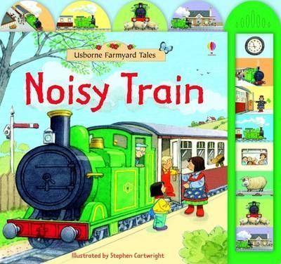 Kitab Farmyard Tales Noisy Train   Sam Taplin