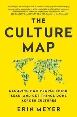 Kitab The Culture Map: Decoding How People Think, Lead, and Get Things Done Across Cultures   Erin Meyer