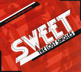 Sweet / The Lost Singles - The Non-Album Hits And B-Sides (CD)