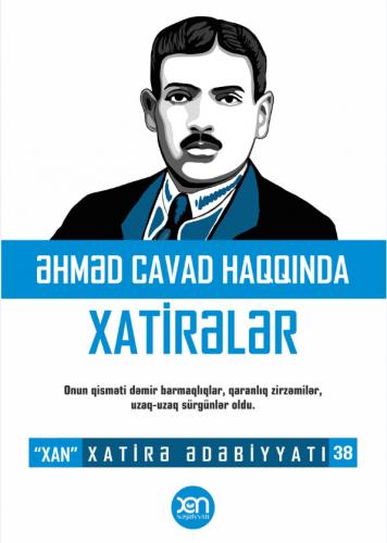 Kitab Əhməd Cavad Haqqında Xatirələr | Xan nəşriyyatı