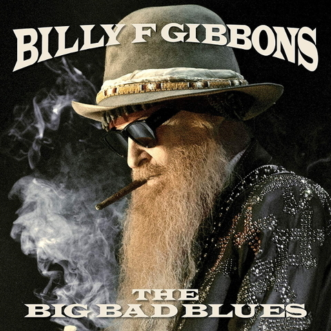 Billy Gibbons / The Big Bad Blues (LP)