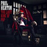 Paul Heaton / The Last King Of Pop (2LP)