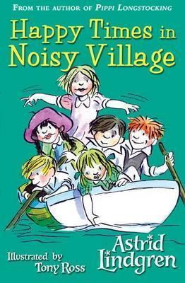 Kitab Happy Times in Noisy Village | Astrid Lindgren