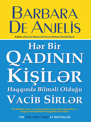 Hər bir Qadının kişilər haqqında bilməli olduğu Vacib Sirlər