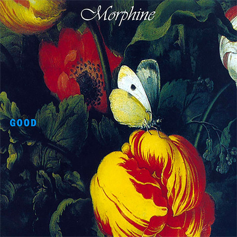 Morphine / Good (Expanded Edition)(2LP)