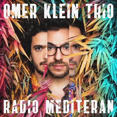 Omer Klein Trio / Radio Mediteran (LP)