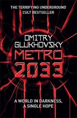 Kitab Metro 2033: The novels that inspired the bestselling games | Dmitry Glukhovsky