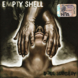 Empty Shell / Soul Surgery (CD)