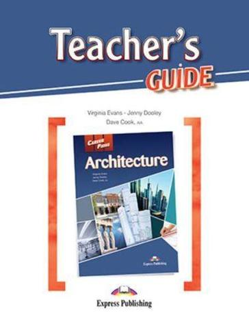 Architecture (esp). Teacher's Guide. Книга для учителя