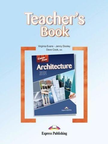 ARCHITECTURE  Teacher's Book - книга для учителя