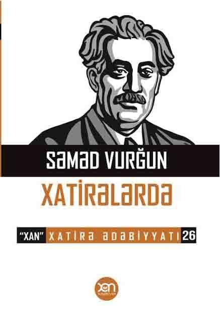 Kitab Səməd Vurğun Xatirələrdə | Xan nəşriyyatı