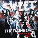 Sweet / The Rainbow - Live In The UK 1973 (New Extended Version)(CD)