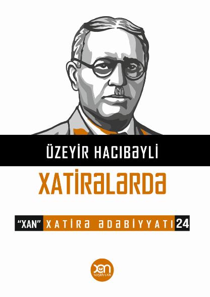 Kitab Üzeyir Hacıbəyli Xatirələrdə | Xan nəşriyyatı