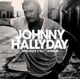 Johnny Hallyday / Mon Pays C'est L'amour (2LP)