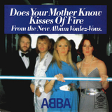 ABBA / Does Your Mother Know + Kisses Of Fire (7' Vinyl Single)